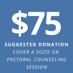 $75: suggestion donation - cover a Sozo or pastoral counseling session
