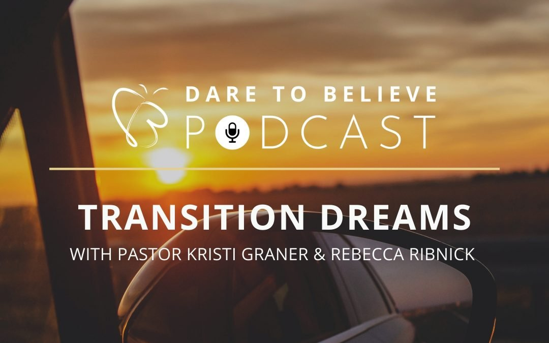 4.05 Transition Dreams